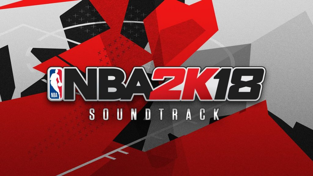 NBA 2K18 Soundtrack Revealed